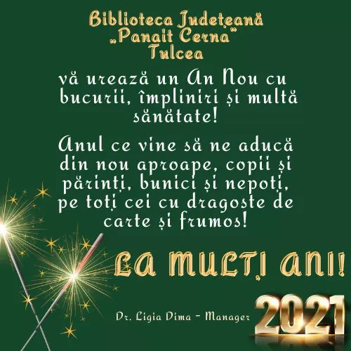 """""""La mulţi ani şi un an nou, fericit!"""" – Biblioteca Judeţeană Panait Cerna"""