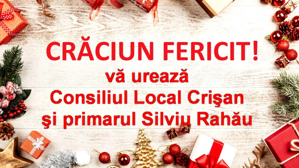 Consiliul Local şi Primăria Crişan vă urează Sărbători fericite!