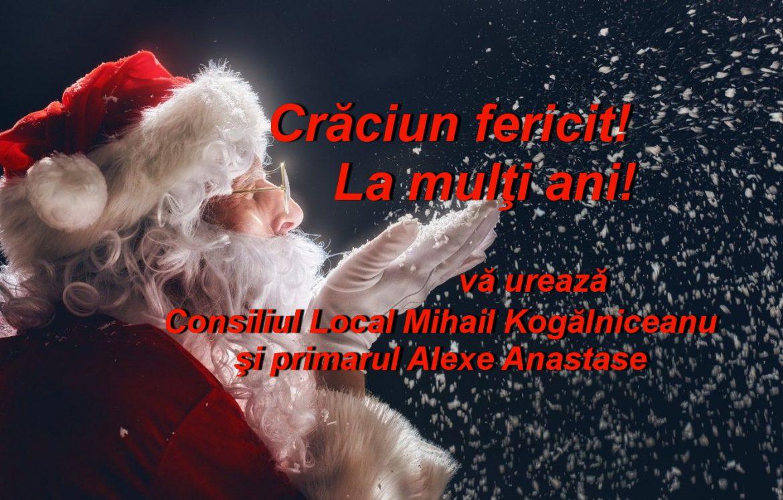 Consiliul Local şi Primăria Mihail Kogălniceanu vă urează Sărbători fericite!